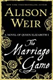 The Marriage Game: A Novel of Queen