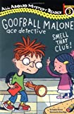 Goofball Malone: Smell That Clue! (All Aboard Reading) (0448439123) by Mooser, Stephen