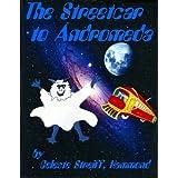 The Streetcar to Andromeda ~ Celeste Streiff Hammond