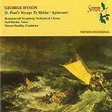 Dyson: St Paul's Voyage to Melita & Agincourt
