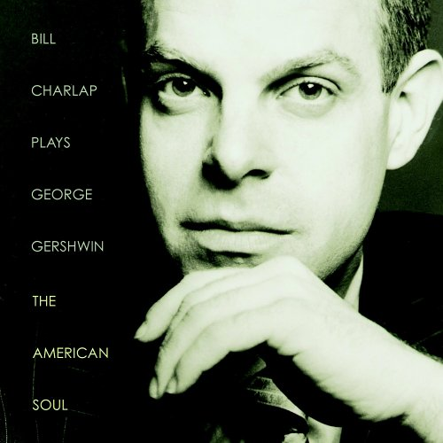 Plays George Gershwin: The American Soul