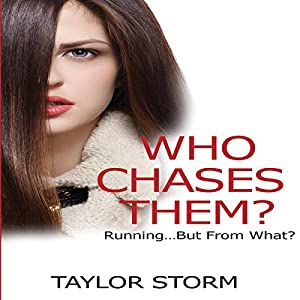 Who Chases Them?: Running...but from What? Audiobook