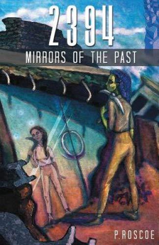 2394 Mirrors of the Past [Roscoe, P] (Tapa Blanda)