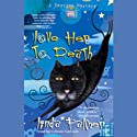 Love Her to Death (       UNABRIDGED) by Linda Palmer Narrated by Celeste Lawson