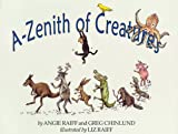 A-Zenith of Creatures