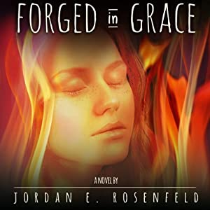 Forged in Grace | [Jordan Rosenfeld]