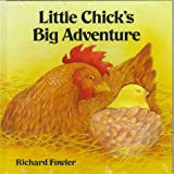Little Chick's Big Adventure