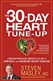 Acquista The 30-Day Heart Tune-Up: A Breakthrough Medical Plan to Prevent and Reverse Heart Disease (English Edition) [Edizione Kindle]