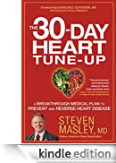 The 30-Day Heart Tune-Up: A Breakthrough Medical Plan to Prevent and Reverse Heart Disease (English Edition) [Edizione Kindle]