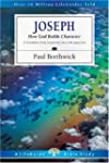 Joseph: How God Builds Character