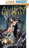 Alien Diplomacy: Alien Novels, Book Five