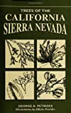 Trees of the California Sierra Nevada (Trees of the U.S.) (0811731669) by Petrides, George A.