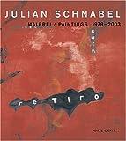 Julian Schnabel Malerei - Paintings 1978-2003 (Hatje Cantz)