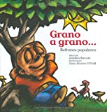 Grano a grano... Refranes populares (Serie Raices) (Nueve Pececitos) (Spanish Edition)
