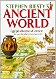 Stephen Biesty's Ancient World: Rome, Egypt and Greece in Spectacular Cross-section (0199109656) by Biesty, Stephen