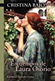 img - for En tiempos de Laura Osorio (Biblioteca Cristina Bajo) (Spanish Edition) book / textbook / text book