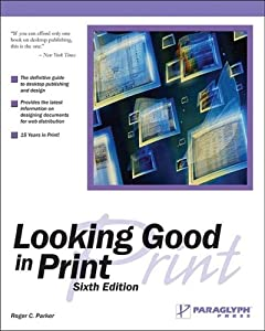 "Cover of ""Looking Good in Print"""