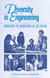 img - for Diversity in Engineering:: Managing the Workforce of the Future (Compass Series) by Committee on Diversity in the Engineering Workforce National Academy of Engineering (2002-06-19) Paperback book / textbook / text book