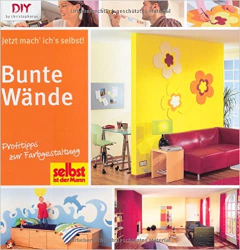 bunte w nde profitipps zur farbgestaltung diy by christophorus. Black Bedroom Furniture Sets. Home Design Ideas