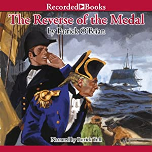 The Reverse of the Medal: Aubrey/Maturin Series, Book 11 | [Patrick O'Brian]