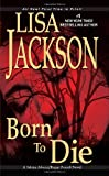 Born To Die (An Alvarez & Pescoli Novel)