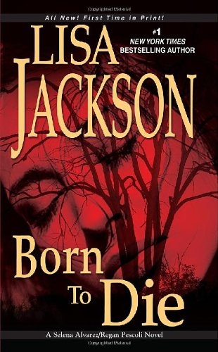 Born To Die (Selena Alvarez/Regan Pescoli Novels) front-526558