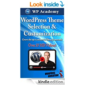 WordPress Theme Selection 2014: Build out 6 professional websites in under 2 hours (WordPress Business Encyclopedia 2014)