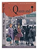 The Queen and I (0939149974) by Sue Townsend