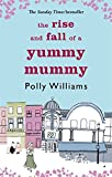 Polly Williams The Rise And Fall Of A Yummy Mummy