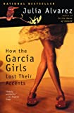 How The Garcia Girls Lost Their Accents (Turtleback School & Library Binding Edition) (061303211X) by Julia Alvarez