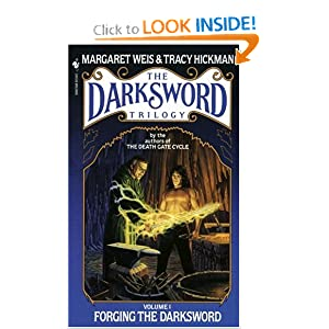 Forging the Darksword: The Darksword Trilogy, Volume 1 by Margaret Weis and Tracy Hickman