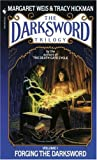 Forging the Darksword: The Darksword Trilogy, Volume 1 (0553268945) by Margaret Weis