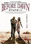 BEFORE DAWN ビフォア・ドーン [DVD]