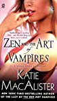 Zen and the Art of Vampires (Dark Ones, Book 6) [Mass Market Paperback]