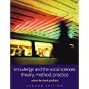 Knowledge and the Social Sciences: Theory, Method, Practice (Understanding Social Change)