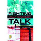 Fighting Talk: Forty Maxims on War, Peace, and Strategy (Praeger Security International) ~ Colin S. Gray