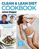 Cover of Clean & Lean Diet Cookbook by James Duigan 0857830074