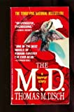 The M. D.: A Horror Story by Thomas M. Disch (0425132617) by Thomas M. Disch