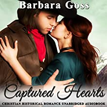 Captured Heart | Livre audio Auteur(s) : Barbara Goss Narrateur(s) : Jan Ross
