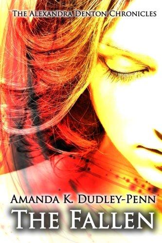 The Fallen: Volume 3 (The Alexandra Denton Chronicles)