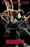 Spider-Man: Masques (Spider-Man (Marvel))