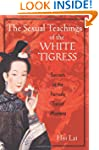 The Sexual Teachings of the White Tig...