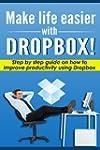 Make life easier with Dropbox - Step...
