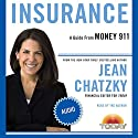 Money 911: Insurance Audiobook by Jean Chatzky Narrated by Jean Chatzky