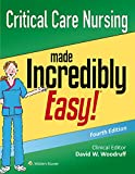 img - for Critical Care Nursing Made Incredibly Easy! (Incredibly Easy! Series ) book / textbook / text book