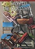 echange, troc Delphine Landry-Damour, Barthélémy Nourissat - Secrets de tapissiers