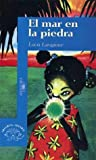 img - for El Mar En La Piedra (Spanish Edition) book / textbook / text book