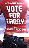 Vote for Larry (014131835X) by Tashjian, Janet