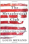 The Metaphysical Club: A Story of Ide…