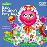 Baby Natasha's Busy Day (Toddler Books) (0375802878) by Sesame Street
